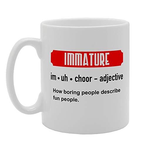 Immature How Boring People Desribe The Fun Novelty Gift Printed Tea Coffee Ceramic Mug