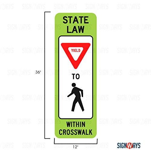 R1-6 Yield to Pedestrians Crosswalk Sign School Signs 12 X 36 3M Diamond Grade Reflective080 High Gauge Aluminum Made in USA
