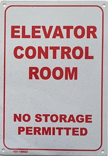 ELEVATOR CONTROL ROOM-NO STORAGE PERMITTED SIGN WHITE 7X10 ALUMINIUM