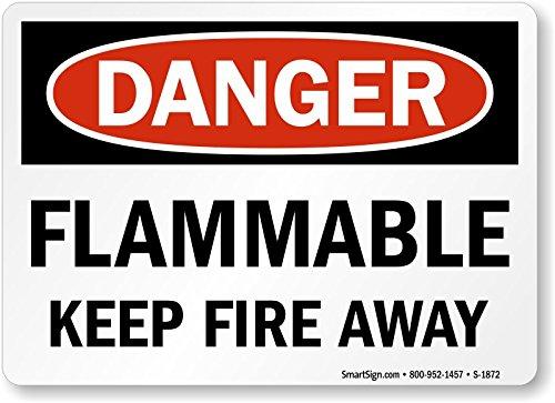 Flammable Keep Fire Away HDPE Plastic Sign 10 x 7