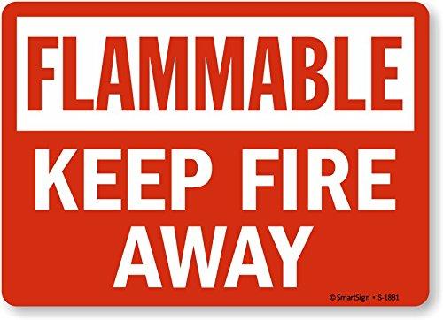 SmartSign Flammable Keep Fire Away Vinyl Label 7 x 10
