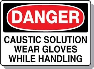 Beaed - Danger Caustic Solution Wear Gloves - 100-0021-16M14