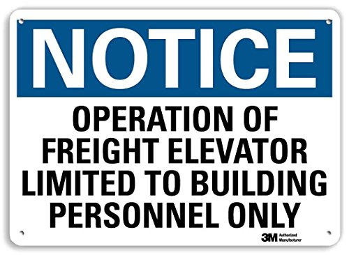 Smartsign U5-1435-RA_14X10Notice Operation of Freight Elevator Limited to Building Personnel ONLY Reflective Recycled Aluminum Sign 14 x 10