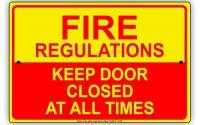 Fire-Regulations-Keep-Door-Closed-At-All-Times-Alert-Warning-Notice-Aluminium-Metal-8-x12-Sign-Plate-11.jpg